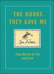 """The Books They Gave Me"" Book Cover"